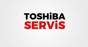 Özel Toshiba Servis İstanbul'un Tercih Edilme Nedenleri