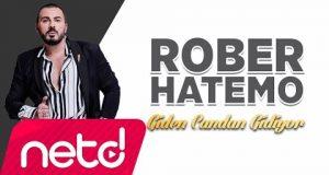 Rober Hatemo – Giden Candan Gidiyor Dinle – Video Dinle