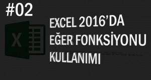 Excel Eğer Formülü Kullanımı | Excel Eğitimi #02
