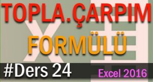 Excel Topla.Çarpım Formülü | Excel Eğitimi #24