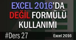Excel 2016'da Değil Formülü Kullanımı #27