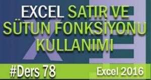 Satır ve Sütun Fonksiyonları | Excel Eğitimi#78