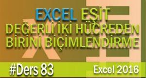 Değerleri Eşit Hücrelerden Birini Biçimlendirmek | Excel Eğitimi #83