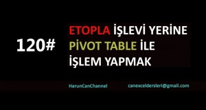 ETOPLA işlevi yerine Pivot Table kullanmak | Excel Eğitimi #120
