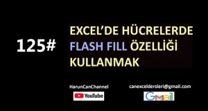 Hücrelerde Flash Fill (Hızlı Doldurma) Özelliği | Excel Eğitimi #125