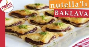 Nutella'lı Baklava Tarifi – Muhteşem bir lezzet, mutlaka deneyin