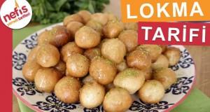 Lokma Tatlısı Nasıl Yapılır? – Şerbetli Tatlı Tarifleri – Nefis Yemek Tarifleri