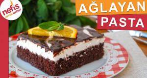 En Kolay Ağlayan Pasta Tarifi – Nefis Yemek Tarifleri