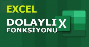 DOLAYLI (INDIRECT) Fonksiyonu | Excel Dersleri