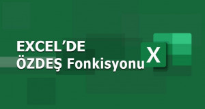 ÖZDEŞ (EXACT) Fonksiyonu | Excel Dersleri