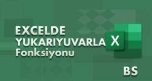 YUKARIYUVARLA (ROUNDUP) Fonksiyonu | Excel Dersleri