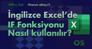 IF (EĞER) Fonksiyonu Kullanımı | İngilizce Excel Fonksiyonları