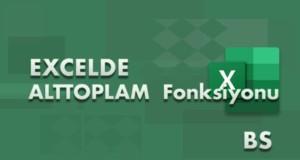 ALTTOPLAM (SUBTOTAL) Fonksiyonu | Excel Dersleri