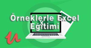 Excel Eğitimi: Temelden Zirveye Örneklerle Excel – Udemy | #haruncanexcel