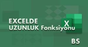 UZUNLUK (LEN) Fonksiyonu | Excel Dersleri