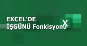 İŞGÜNÜ (WORKDAY) Fonksiyonu | Excel Dersleri